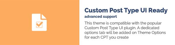 هذا الموضوع متوافق مع المكون الإضافي Custom Post Type UI الشهير.  ستتم إضافة علامة تبويب خيارات مخصصة إلى خيارات الموضوع لكل CPT تقوم بإنشائه